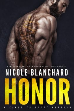 Cover Reveal: Honor (First to Fight #5) by Nicole Blanchard