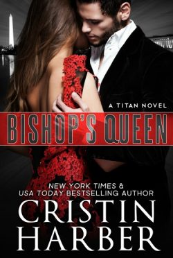 Cover Reveal: Bishop's Queen (Titan #8) by Cristin Harber