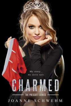 Cover Reveal: Charmed (Prescott #3) by Joanne Schwehm