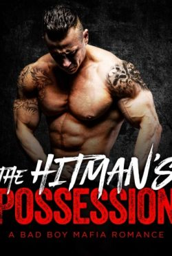Release Day Blitz + Giveaway: The Hitman's Possession (Bad Boy Mafia Romance #) by Tia Lewis