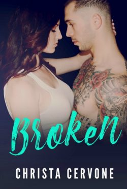 Release Day Blitz + Giveaway: Broken by Christa Cervone