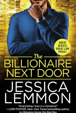 Release Day Blitz + Giveaway: The Billionaire Next Door (Billionaire Bad Boys #2) by Jessica Lemmon