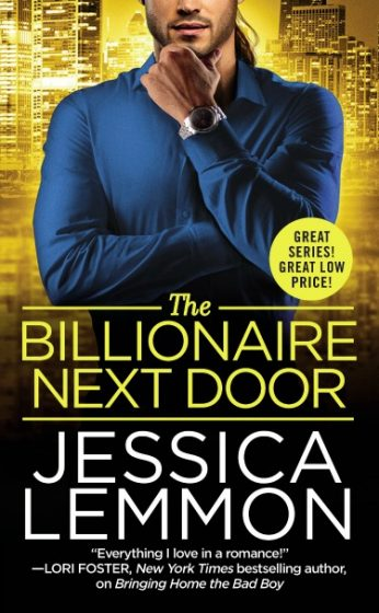 Release Day Blitz + Giveaway: The Billionaire Next Door (Billionaire Bad Boys #2) by Jessica Lemmon