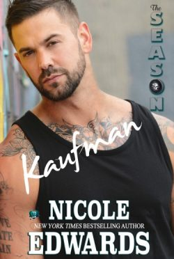 Release Day Blitz: Kaufman: The Season (Austin Arrows #2) by Nicole Edwards