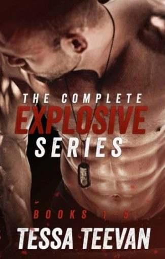 Release Day Blitz: The Complete Explosive Series Box Set (Explosive #1-5) by Tessa Teevan