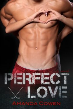 Cover Reveal: Perfect Love (Perfect #2) by Amanda Cowen