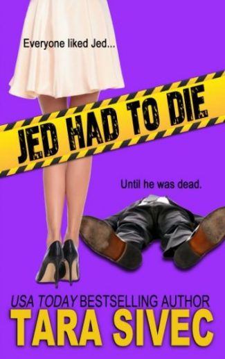 Release Day Review: Jed Had to Die by Tara Sivec