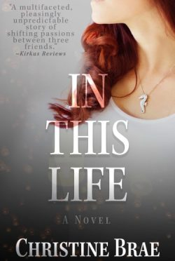 Cover Re-Reveal: In This Life by Christine Brae