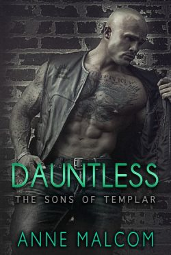 Release Day Blitz: Dauntless (Sons of Templar MC #5) by Anne Malcom