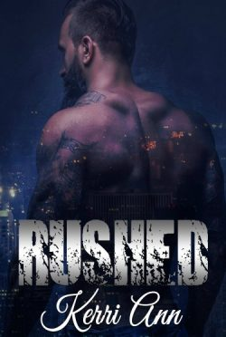 Release Day Blitz + Giveaway: Rushed by Kerri Ann
