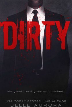 Release Day Blitz + Giveaway: Dirty (RAW Family #2) by Belle Aurora