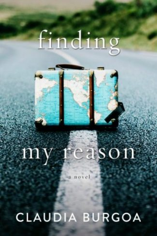 Release Day Blitz + Giveaway: Finding My Reason by Claudia Burgoa