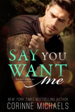 Review: Say You Want Me (Return to Me #2) by Corinne Michaels