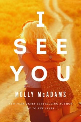 Release Day Blitz + Giveaway: I See You by Molly McAdams