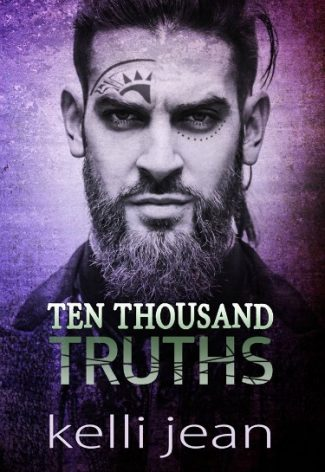 Cover Reveal: Ten Thousand Truths (Ten Thousand #3) by Kelli Jean