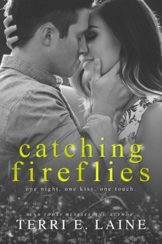 Cover Reveal: Catching Fireflies by Terri E Laine