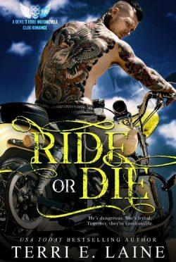 Cover Reveal: Ride or Die (Devil's Edge MC #1) by Terri E Laine