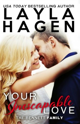 Cover Reveal + Giveaway: Your Inescapable Love (The Bennett Family #4) by Layla Hagen