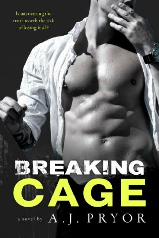 Cover Reveal + Giveaway: Breaking Cage by AJ Pryor