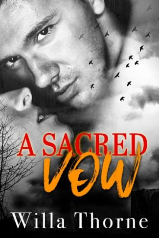Cover Reveal + Giveaway: A Sacred Vow by Willa Thorne