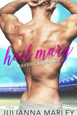 Release Day Blitz: Hail Mary (The Mavericks #2) by Julianna Marley