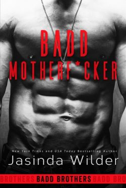 Cover Reveal + Giveaway: Badd Motherf*cker (Badd Brothers #1) by Jasinda Wilder