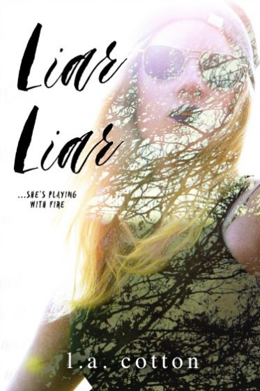 Cover Reveal + Giveaway: Liar Liar (Liar Liar #1) by LA Cotton