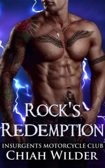 Release Day Blitz + Giveaway: Rock's Redemption (Insurgents MC #8) by Chiah Wilder