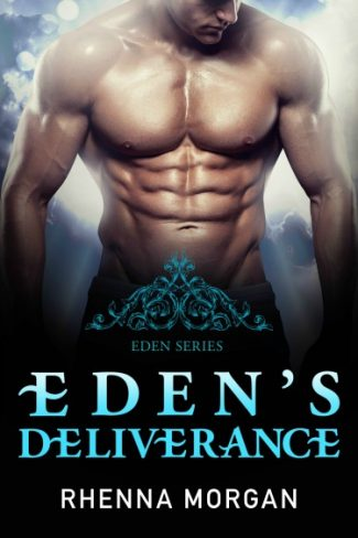 Release Day Blitz + Giveaway: Eden's Deliverance (Eden #4) by Rhenna Morgan