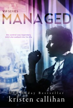 Cover Reveal: Managed (VIP #2) by Kristen Callihan