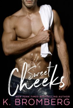 Cover Reveal: Sweet Cheeks by K Bromberg