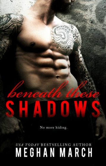 Release Day Blitz: Beneath These Shadows (Beneath #6) by Meghan March