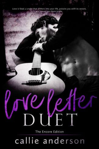 Cover Reveal + Giveaway: Love Letter Duet: Encore Edition by Callie Anderson