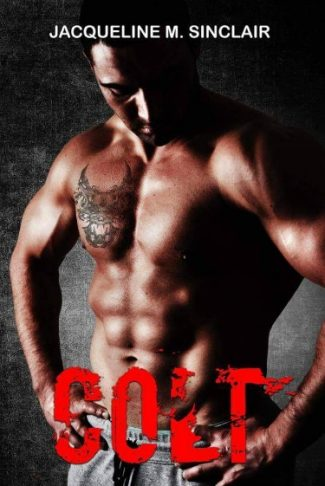 Cover Reveal: Colt (Demons of Destruction MC #1) by Jacqueline M Sinclair