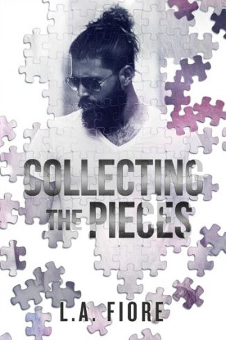 Cover Reveal + Giveaway: Collecting the Pieces by LA Fiore