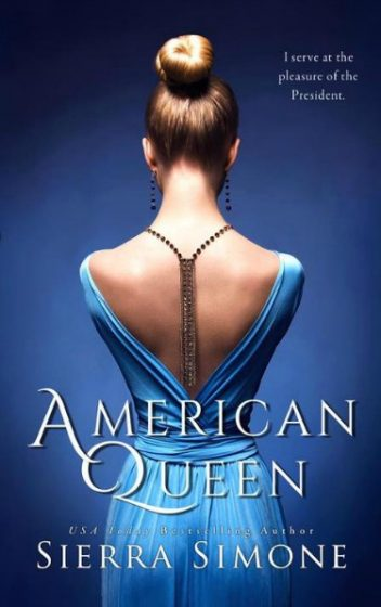 Release Day Blitz: American Queen by Sierra Simone