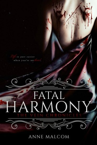 Cover Reveal & Giveaway: Fatal Harmony (The Vein Chronicles #1) by Anne Malcom