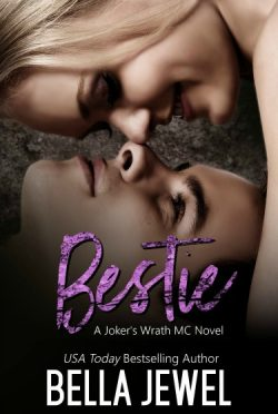 Cover Reveal: Bestie (Jokers' Wrath MC #5) by Bella Jewel