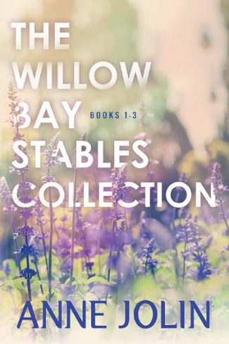 Cover Reveal & Giveaway: The Willow Bay Stables Collection (Willow Bay Stables #1-3) by Anne Jolin