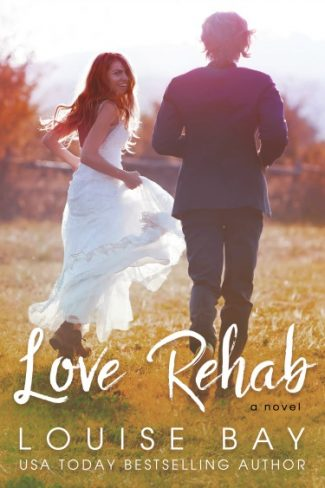 Cover Reveal: Love Rehab by Louise Bay