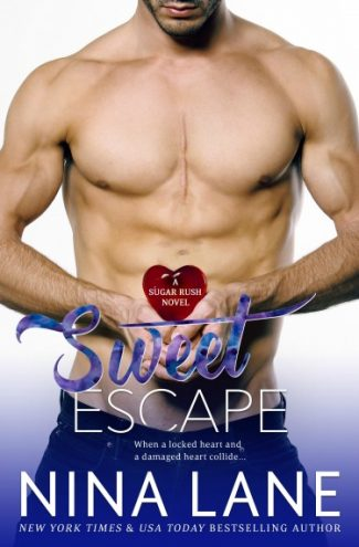 Cover Reveal: Sweet Escape (Sugar Rush #2) by Nina Lane