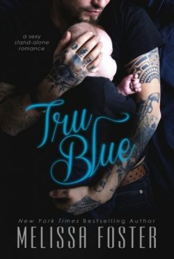 Release Day Review & Giveaway: Tru Blue by Melissa Foster