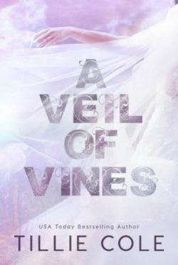 Release Day Blitz: A Veil of Vines by Tillie Cole