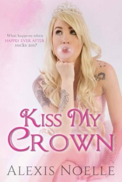 Release Day Blitz: Kiss My Crown by Alexis Noelle