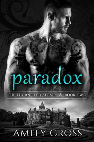 Release Day Blitz + Giveaway: Paradox (The Thornfield Affair #2) by Amity Cross