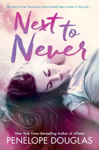 Cover Reveal: Next to Never (Fall Away #4.5) by Penelope Douglas