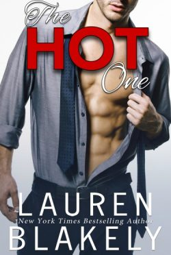 Cover Reveal: The Hot One by Lauren Blakely