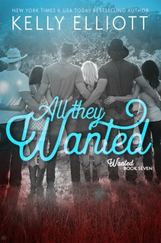 Cover Reveal: All They Wanted (Wanted #7) by Kelly Elliott