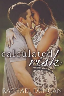 Release Day Blitz + Giveaway: Calculated Risk by Rachael Duncan