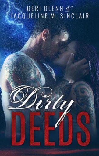 Cover Reveal: Dirty Deeds (Satan's Wrath MC #1) by Jacqueline M Sinclair & Geri Glenn